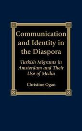 Communication and Identity in the Diaspora by Christine L. Ogan image