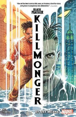 Black Panther: Killmonger - By Any Means by Bryan Edward Hill