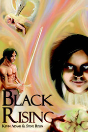 Black Rising by Kevin Adams and Steve Bolin image
