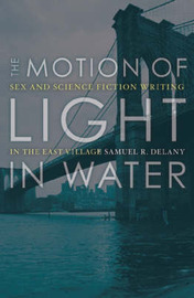 The Motion Of Light In Water by Samuel R. Delany image