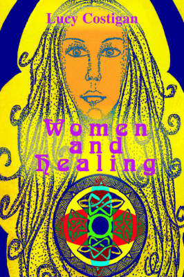Women and Healing by Lucy Costigan image