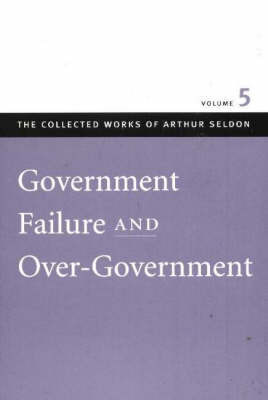 Government Failure and Over-Government: v. 5