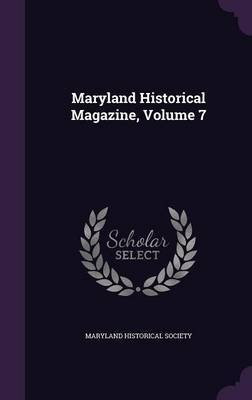 Maryland Historical Magazine, Volume 7 image