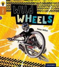 Oxford Reading Tree inFact: Level 8: Wild Wheels by Peter Millett