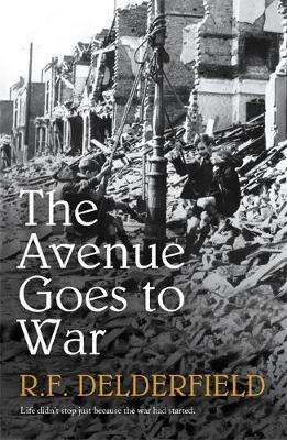 The Avenue Goes to War by R.F. Delderfield image