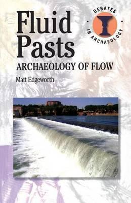 Fluid Pasts by Matthew Edgeworth image