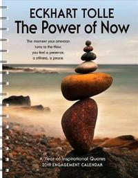 Power of Now 2019 Engagement Calendar by Eckhart Tolle