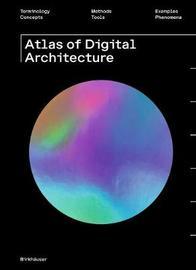Atlas of Digital Architecture