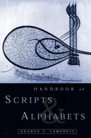 The Routledge Handbook of Scripts and Alphabets by George L. Campbell image