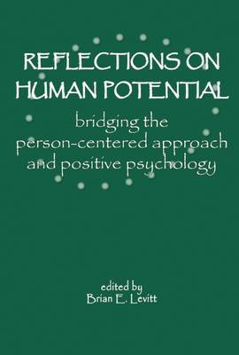 Reflections on Human Potential by Brian E. Levitt image