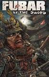 Fubar: By the Sword by Chuck Dixon