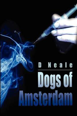 Dogs of Amsterdam by D.M. Neale image