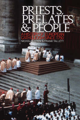 Priests, Prelates and People by Nicholas Atkin image