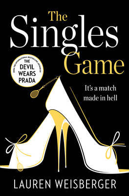 The Singles Game by Lauren Weisberger image