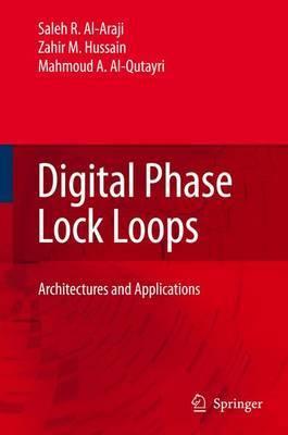 Digital Phase Lock Loops by Saleh R Al-Araji image