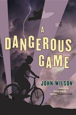 A Dangerous Game by John Wilson image