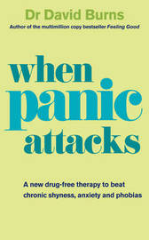When Panic Attacks: The New Drug-free Anxiety Therapy That Can Change Your Life by David D. Burns image