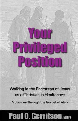 Your Privileged Position by Paul O Gerritson image