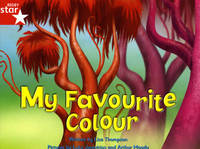 Fantastic Forest Red Level Fiction: My Favourite Colour by Lisa Thompson image