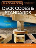 Black & Decker Deck Codes & Standards by Bruce A. Barker