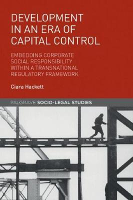 Development in an Era of Capital Control by Ciara Hackett