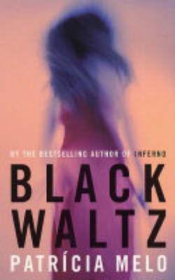 Black Waltz by Patricia Melo