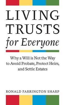 Living Trusts for Everyone by Ronald Farrington Sharp image