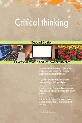 Critical thinking Second Edition by Gerardus Blokdyk
