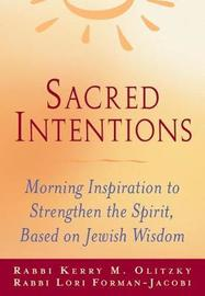 Sacred Intentions by Lori Forman-Jacobi