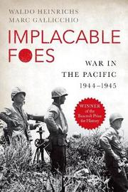 Implacable Foes by Waldo Heinrichs