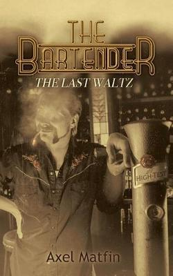 The Bartender by Axel Matfin