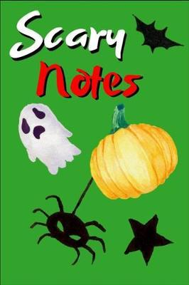 Scary Notes by Rg Dragon Publishing