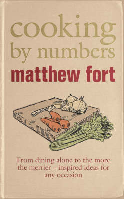 Cooking by Numbers by Matthew Fort