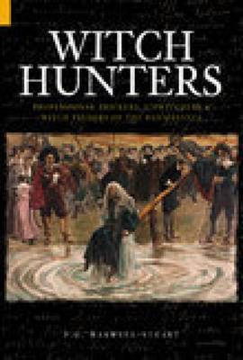 Witch Hunters by P.G. Maxwell-Stuart
