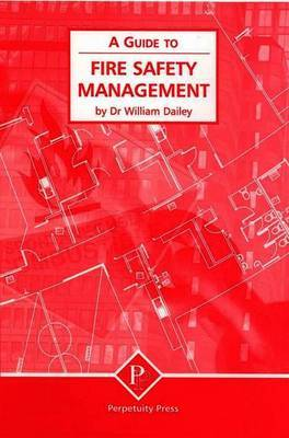 Fire Safety Management (A Guide to) by William Dailey image