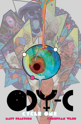 ODY-C: Cycle One by Matt Fraction