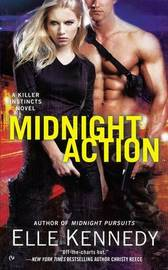 Midnight Action: Killer Instincts Book 5 by Elle Kennedy