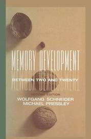 Memory Development Between Two and Twenty by Michael Pressley
