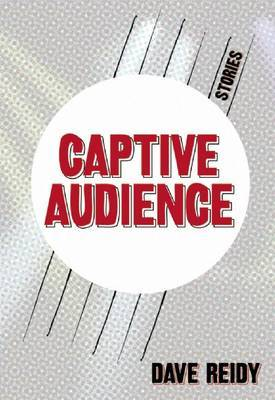 Captive Audience by Dave Reidy image