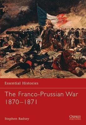 The Franco-Prussian War 1870-1871 by Stephen Badsey image