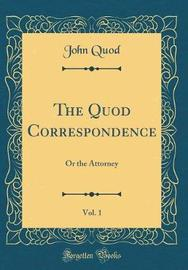 The Quod Correspondence, Vol. 1 by John Quod image