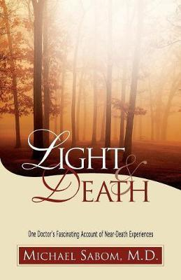Light and Death by Michael Sabom