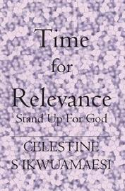 Time For Relevance by Celestine S. Ikwuamaesi image