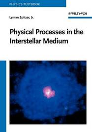 Physical Processes in the Interstellar Medium by Lyman Spitzer