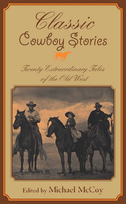 Classic Cowboy Stories by Michael McCoy image