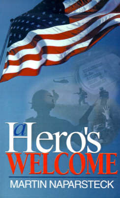 A Hero's Welcome by Martin J. Naparsteck image