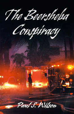 The Beersheba Conspiracy by Paul S. Wilson image