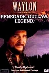 Waylon Jennings: Renegade. Outlaw. Legend on DVD