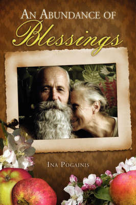 An Abundance of Blessings by Ina Pogainis