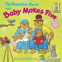 The Berenstain Bears and Baby Makes Five by Stan And Jan Berenstain Berenstain